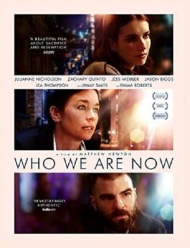فيلم Who We Are Now 2017 مترجم اون لاين