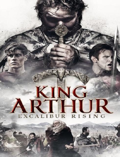 فيلم King Arthur Excalibur Rising 2017 HD مترجم اون لاين