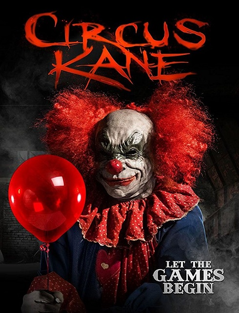 فيلم Circus Kane 2017 مترجم اون لاين
