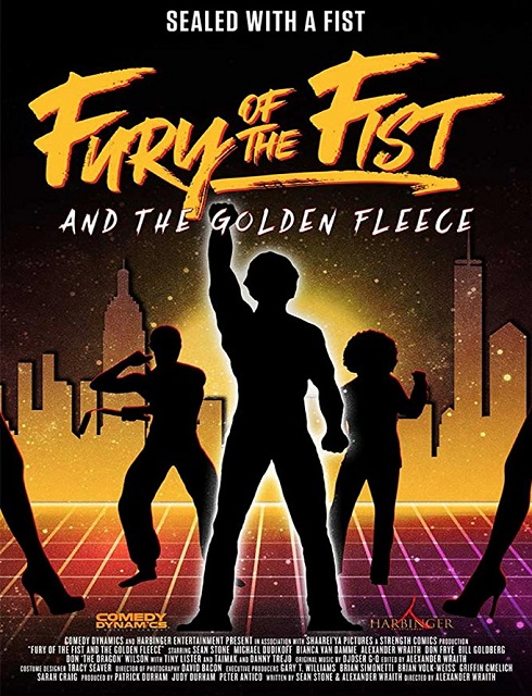 فيلم Fury of the Fist and the Golden Fleece 2018 مترجم اون لاين