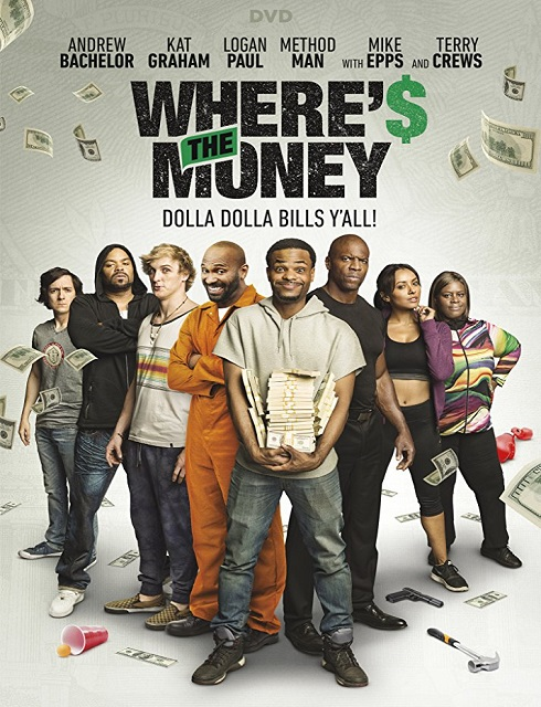 فيلم Wheres the Money 2017 HD مترجم اون لاين