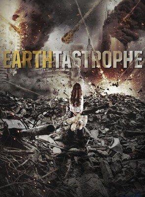 مشاهدة فيلم Earthtastrophe 2016 HD مترجم اون لاين