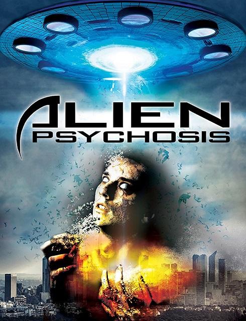 فيلم Alien Psychosis 2017 مترجم اون لاين