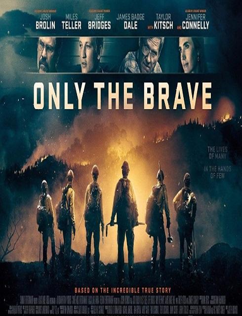 فيلم Only the Brave 2017 مترجم اون لاين
