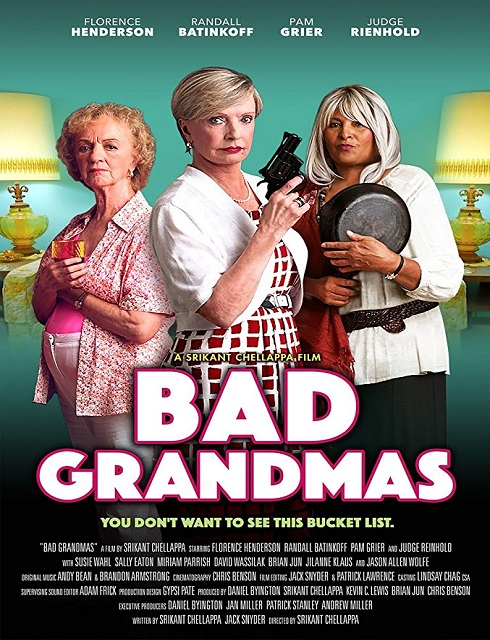 فيلم Bad Grandmas 2017 مترجم اون لاين