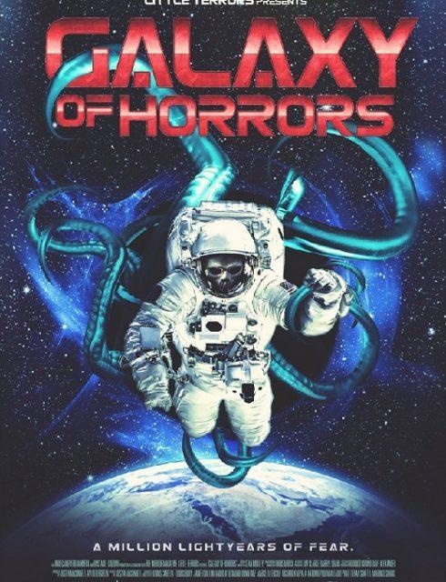 فيلم Galaxy of Horrors 2017 مترجم