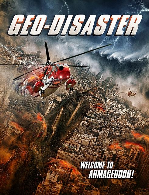 فيلم Geo Disaster 2017 مترجم اون لاين