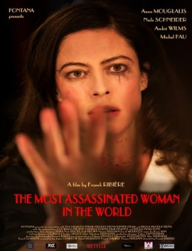 فيلم The Most Assassinated Woman in the World 2018 مترجم اون لاين