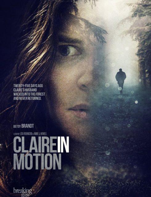 فيلم Claire in Motion 2016 مترجم اون لاين