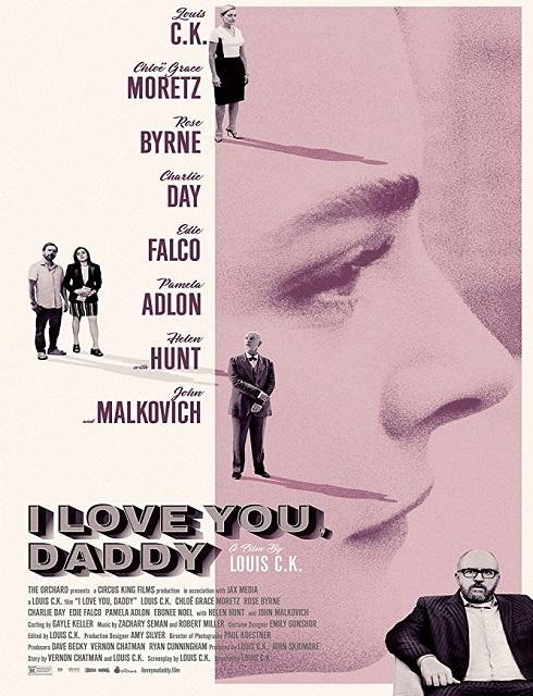فيلم I Love You Daddy 2017 مترجم اون لاين