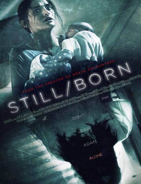 فيلم Still Born 2017 مترجم اون لاين