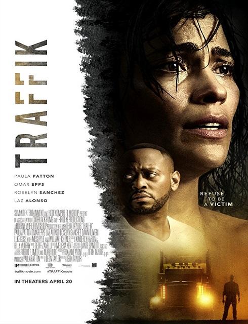 فيلم Traffik 2018 dvd مترجم اون لاين