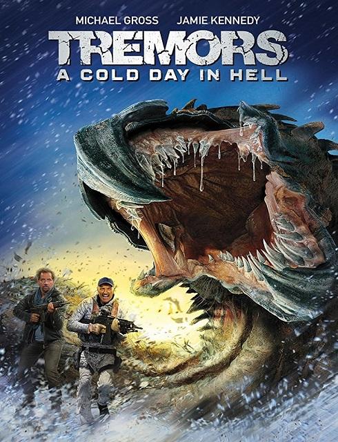 فيلم Tremors A Cold Day in Hell 2018 مترجم اون لاين