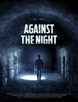 فيلم Against the Night 2017 مترجم اون لاين