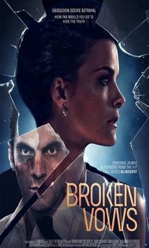 فيلم Broken Vows 2016 مترجم اون لاين