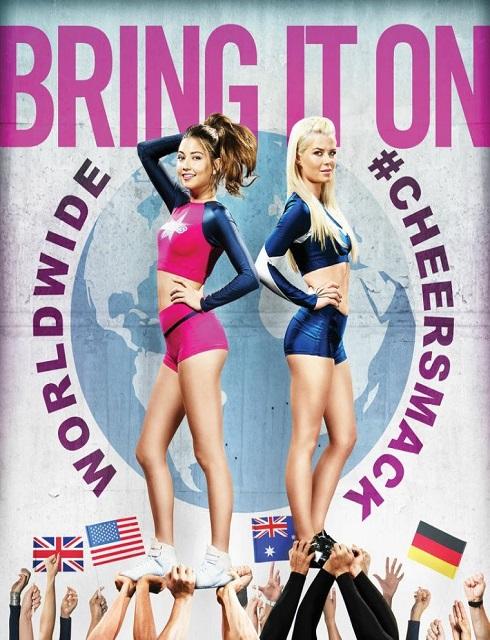فيلم Bring It On Worldwide Cheersmack 2017 مترجم اون لاين