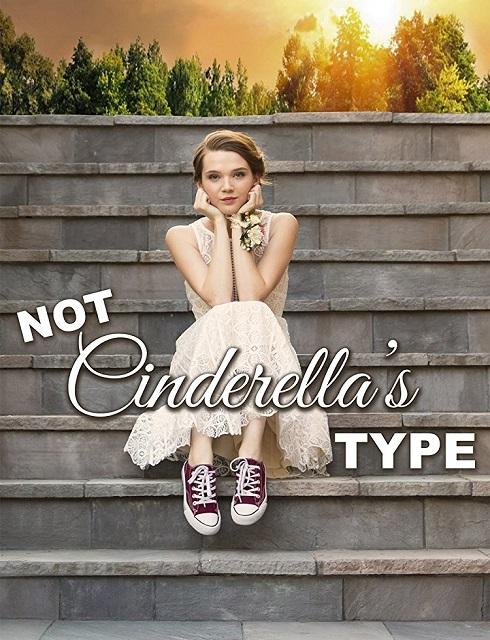 فيلم Not Cinderellas Type 2018 مترجم اون لاين