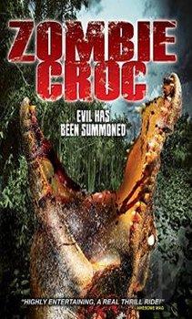 فيلم A Zombie Croc Evil Has Been Summoned مترجم اون لاين