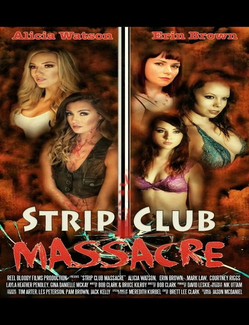 فيلم Strip Club Massacre 2017 HD مترجم اون لاين
