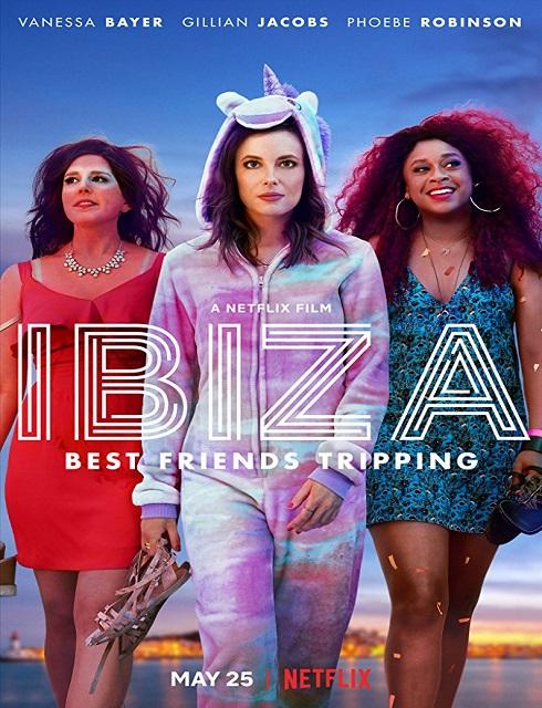 مشاهدة فيلم Ibiza 2018 مترجم اون لاين