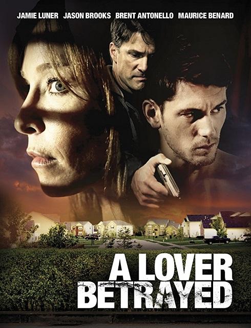 فيلم A Lover Betrayed 2017 مترجم اون لاين