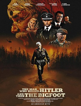 فيلم The Man Who Killed Hitler and Then The Bigfoot 2018 مترجم