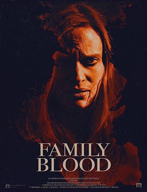 فيلم Family Blood 2018 مترجم اون لاين