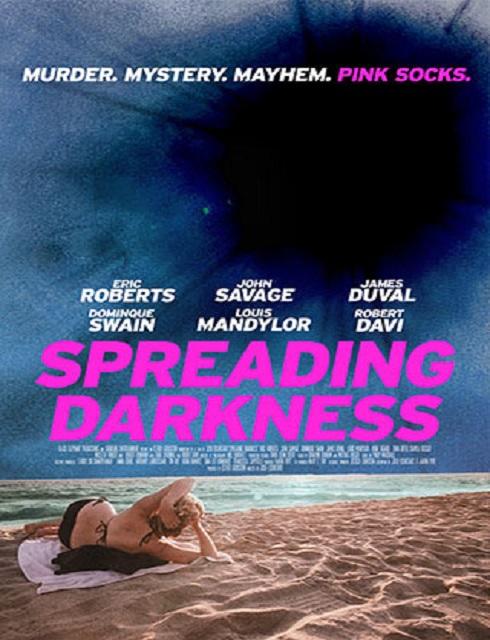 فيلم Spreading Darkness 2017 مترجم اون لاين