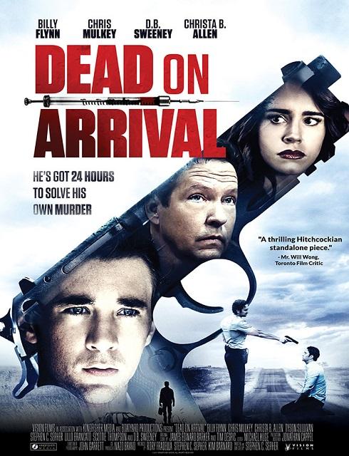 فيلم Dead on Arrival 2017 مترجم اون لاين