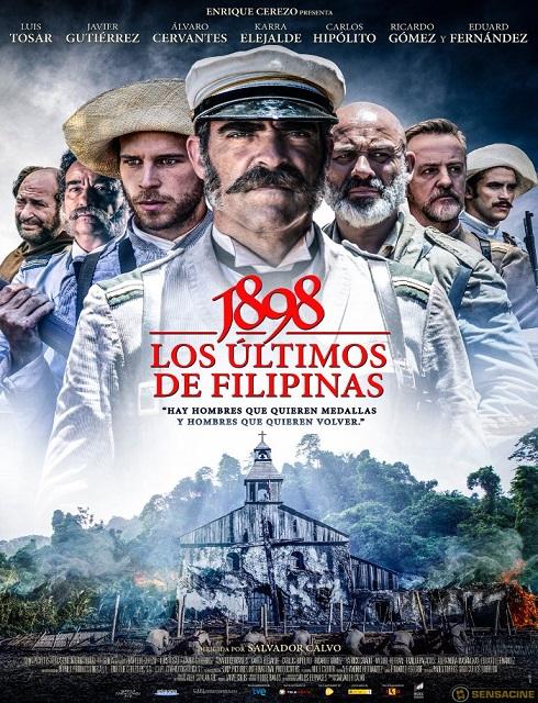 فيلم 1898Los ltimos de Filipinas 2016 HS مترجم اون لاين