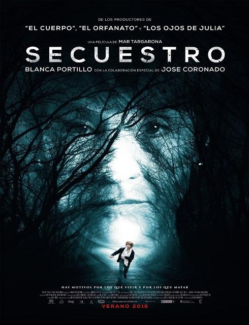 فيلم Secuestro 2016 HD مترجم اون لاين