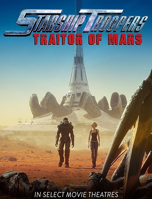 فيلم Starship Troopers Traitor of Mars 2017 HD مترجم اون لاين