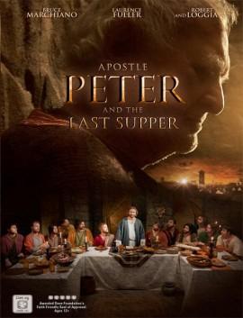 فيلم Apostle Peter and the Last Supper 2012 مترجم