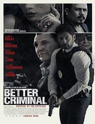 فيلم Better Criminal 2016 HD مترجم اون لاين