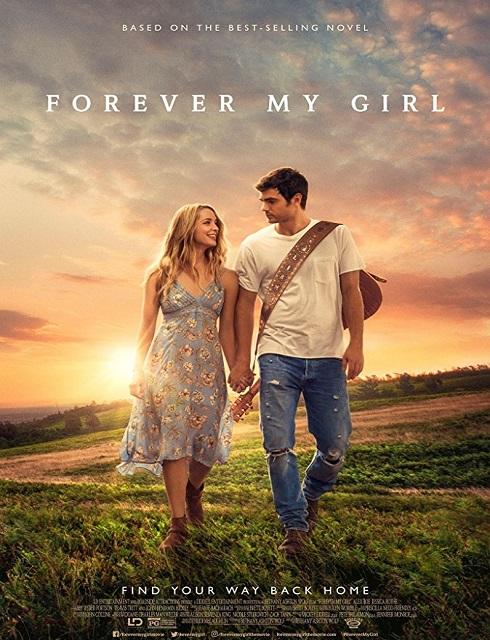 فيلم الدراما الرومانسي Forever My Girl 2018 مترجم اون لاين