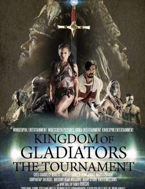 فيلم Kingdom of Gladiators the Tournament 2017 مترجم اون لاين