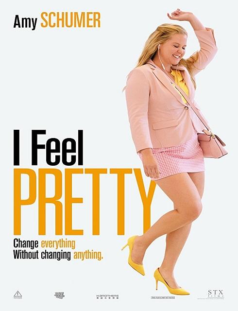 فيلم I Feel Pretty 2018 مترجم اون لاين