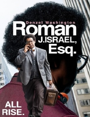 فيلم Roman J Israel Esq 2017 مترجم HD اون لاين