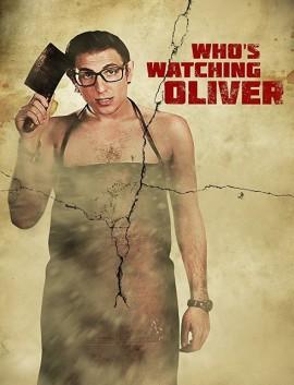 فيلم Whos Watching Oliver 2017 مترجم