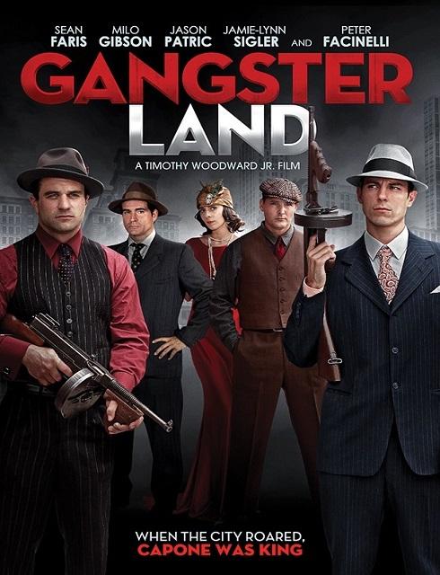 فيلم Gangster Land 2017 مترجم اون لاين