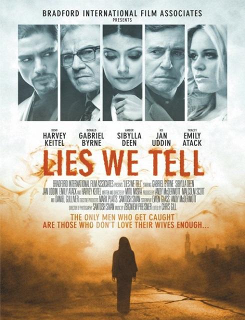 فيلم Lies We Tell 2017 مترجم اون لاين