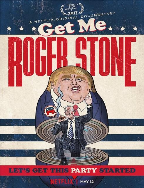 فيلم Get Me Roger Stone 2017 مترجم اون لاين