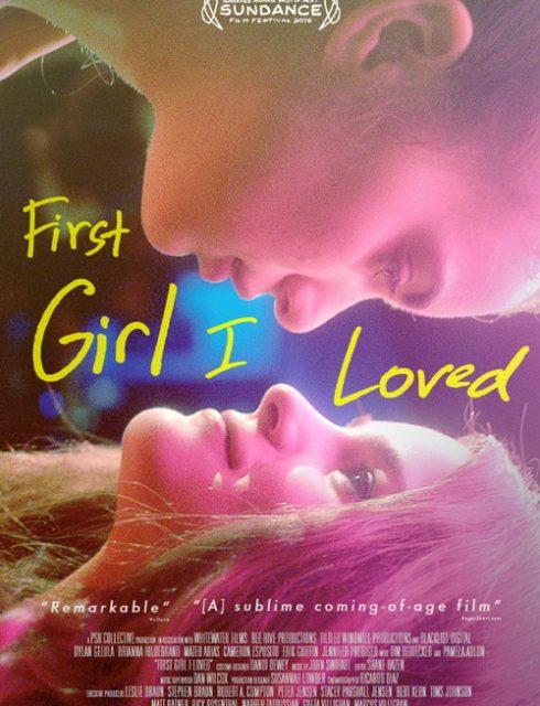 فيلم First Girl I Loved 2016 HD مترجم اون لاين