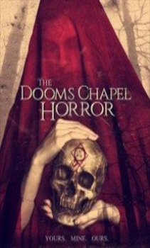 فيلم The Dooms Chapel Horror اون لاين