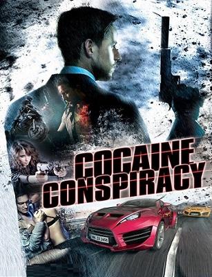 فيلم Cocaine Conspiracy 2016 مترجم اون لاين