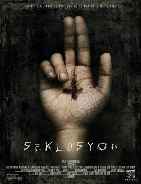 فيلم Seklusyon 2016 مترجم اون لاين