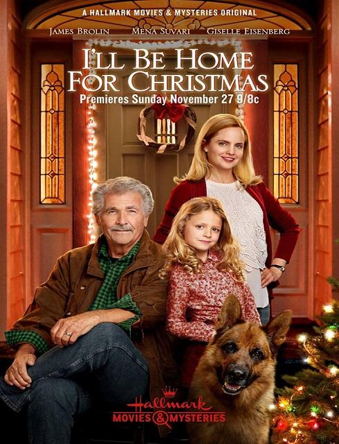 فيلم I Will Be Home for Christmas 2016 مترجم اون لاين