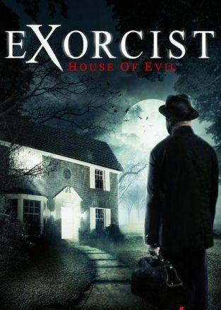 فيلم Exorcist House of Evil 2016 مترجم اون لاين
