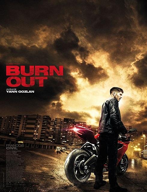 فيلم Burn Out 2017 مترجم اون لاين