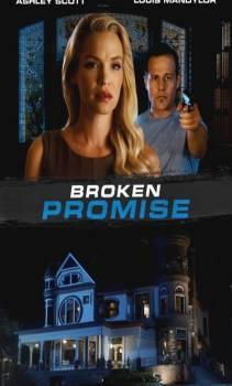 فيلم broken promise 2016 مترجم اون لاين